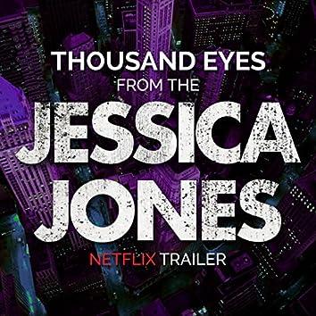 "Thousand Eyes (From the ""Netflix- Jessica Jones"" Trailer)"