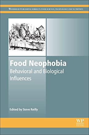Food Neophobia: Behavioral and Biological Influences