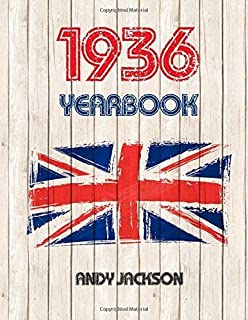 1936 UK Yearbook: Interesting facts and figures from 1936 - Great original birthday present / gift idea! by Andy Jackson (2015-11-21)