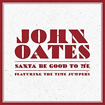 Santa Be Good to Me (feat. The Time Jumpers)