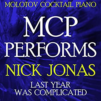 MCP Performs Nick Jonas: Last Year Was Complicated