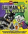 Lego Batman Vs. El Joker: Los superhéroes y supervillanos de Lego DC se enfrentan cara a cara par MARCH  JULIA