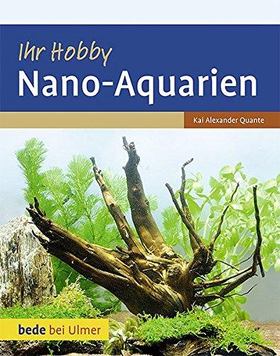 Ihr Hobby Nano-Aquarien (Bede by Ulmer)