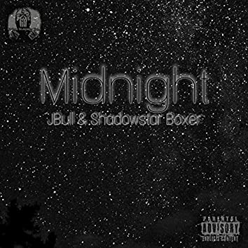 Midnight (feat. Jbull & Shadowstar Boxer)