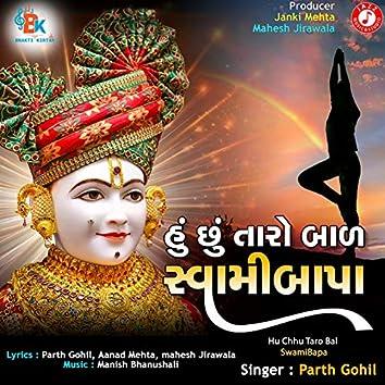 Hu Chhu Taro Bal Swamibapa - Single