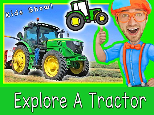 Explore A Tractor with Blippi - Tractors for Children