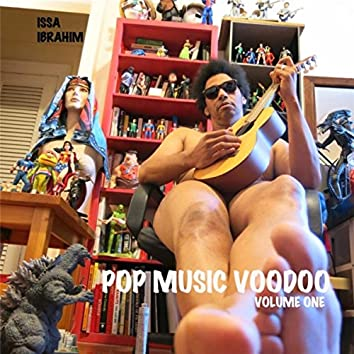 Pop Music Voodoo, Vol. One