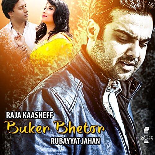 Raja Kaasheff & Rubayyat Jahan