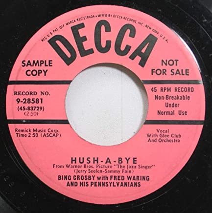 Bing Crosby with Fred Waring and his Pennsylvanians 45 RPM Hush-A-Bye / Mother Darlin