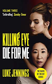 Jennings, L: Killing Eve: Die For Me
