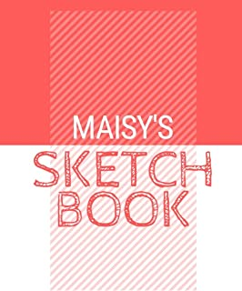Maisy's Sketchbook: Personalized red sketchbook with name: 120 Pages