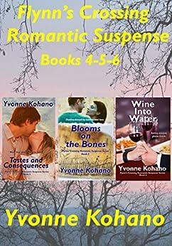 Flynn's Crossing Romantic Suspense Books 4-5-6: Box Set by [Yvonne Kohano, Y J Kohano]