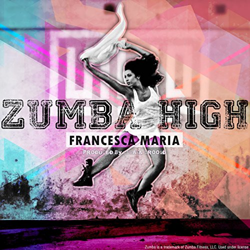 Zumba High (Radio Edit)
