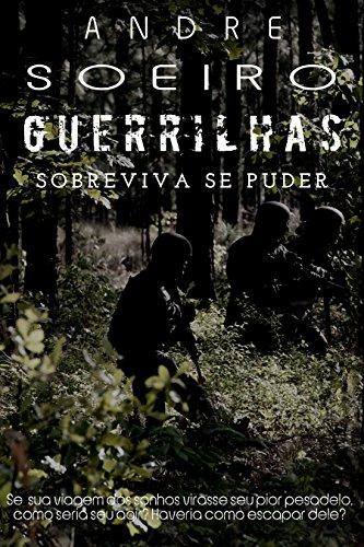 Guerrilhas: Sobreviva Se Puder