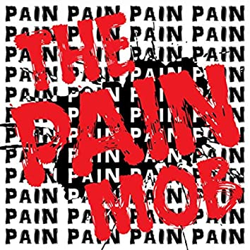 the Pain Mob