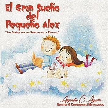 El Gran Sueño del Pequeño Alex
