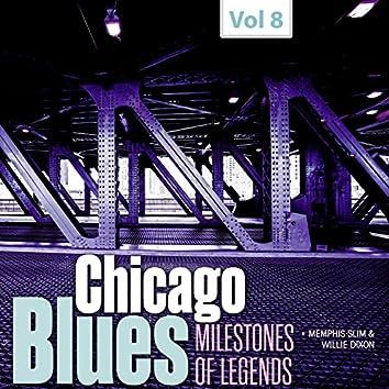 Milestones of Legends - Chicago Blues, Vol. 8