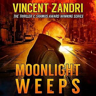 Moonlight Weeps     A Dick Moonlight PI Thriller, Book 8              Auteur(s):                                                                                                                                 Vincent Zandri                               Narrateur(s):                                                                                                                                 Andrew B. Wehrlen                      Durée: 5 h et 40 min     Pas de évaluations     Au global 0,0