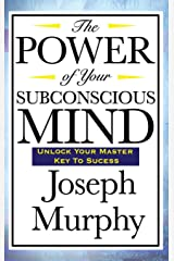 The Power of your Sub conscious Mind (English Edition) eBook Kindle