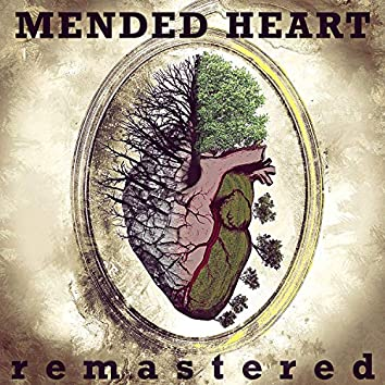 Mended Heart (Remastered)
