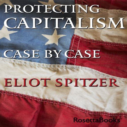 Protecting Capitalism Case by Case cover art