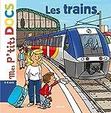 Les trains (Mes p'tits docs) - Format Kindle - 4,99 €