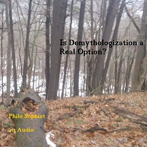 Is Demythologization a Real Option? audiobook cover art