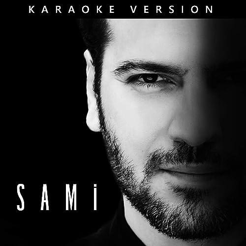 SAMi (Karaoke Version) by Sami Yusuf on Amazon Music - Amazon com