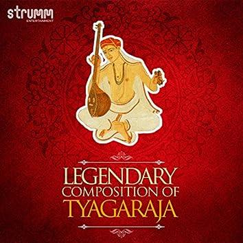 Legendary Compositions of Tyagaraja