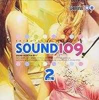SHIBUYA109 presents「SOUND109 vol.2」