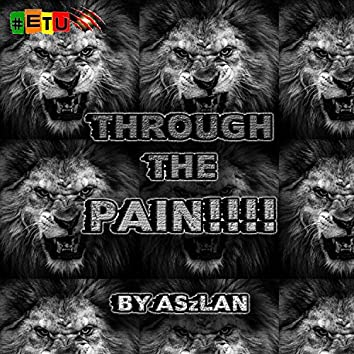 Through the Pain!!!!