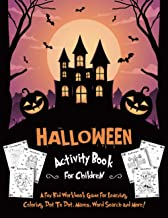 HALLOWEEN ACTIVITY BOOK FOR CHILDREN: Fantastic Activity Book For Boys And Girls: Word Search, Mazes, Coloring Pages, Connect the dots, how to draw tasks (Halloween Crafts) PDF