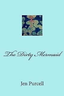 The Dirty Mermaid