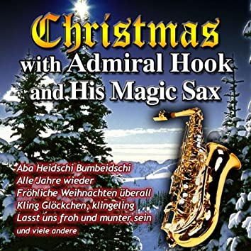 Christmas with Admiral Hook and his Magic Sax