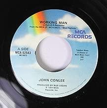 JOHN CONLEE 45 RPM WORKING MAN / RADIO LOVER