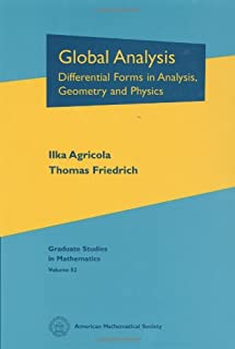 Global Analysis: Differential Forms in Analysis, Geometry and Physics