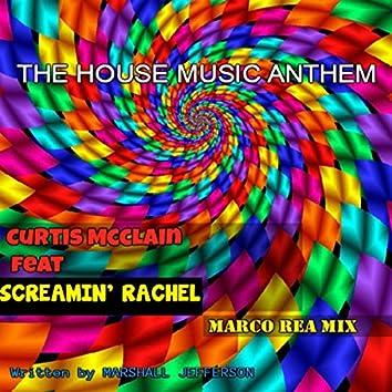 The House Music Anthem