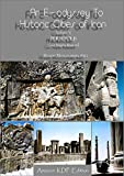 Persepolis ( and Naqsh-e Roustam) [Vol. V of An E-odyssey To Historic Cities of Iran ]: Historic Cities of Iran (English Edition)