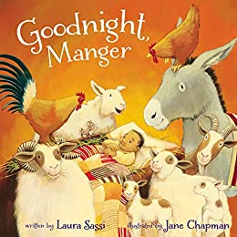 Goodnight, Manger by [Laura Sassi, Jane Chapman]