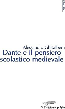 Dante e il pensiero scolastico medievale