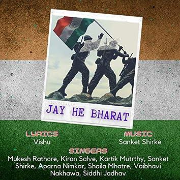 Jay He Bharat