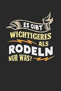 Es gibt wichtigeres als Rodeln nur was?: Notizbuch A5 liniert 120 Seiten, Notizheft / Tagebuch / Reise Journal, perfektes ...