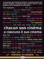 Chacun Son Cinema - A Ciascuno Il Suo Cinema [Italian Edition]