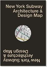 New York Subway Architecture & Design Map: Guide map to the architecture, art and design of the New York Subway