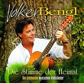 Die Stimme der Heimat - Die schönsten deutschen Volkslieder