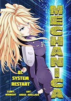 Mechanica, Chapter 1 (Manga Serial): System Restart by [Midnight]