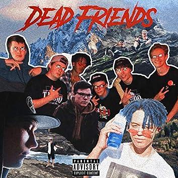 Dead Friends (feat. Yung Kifo)