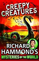 Richard Hammond's Great Mysteries of the World: Creepy Creat