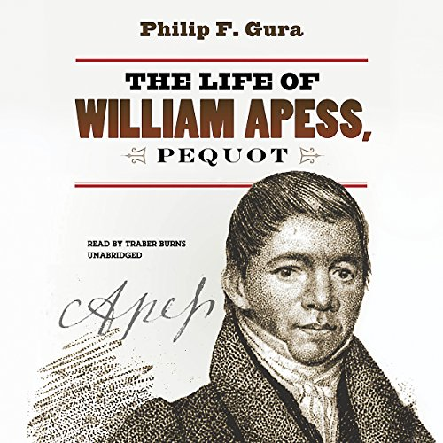 The Life of William Apess, Pequot  Audiolibri