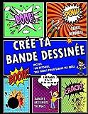 Crée ta bande dessinée: Bande dessinée vierge | Créez vos propres bandes dessinées | Créer des mangas | 120 pages 8.5 x 11 | Bande dessinée avec ... de BD | Carnet de dessins | Livre Cartoon